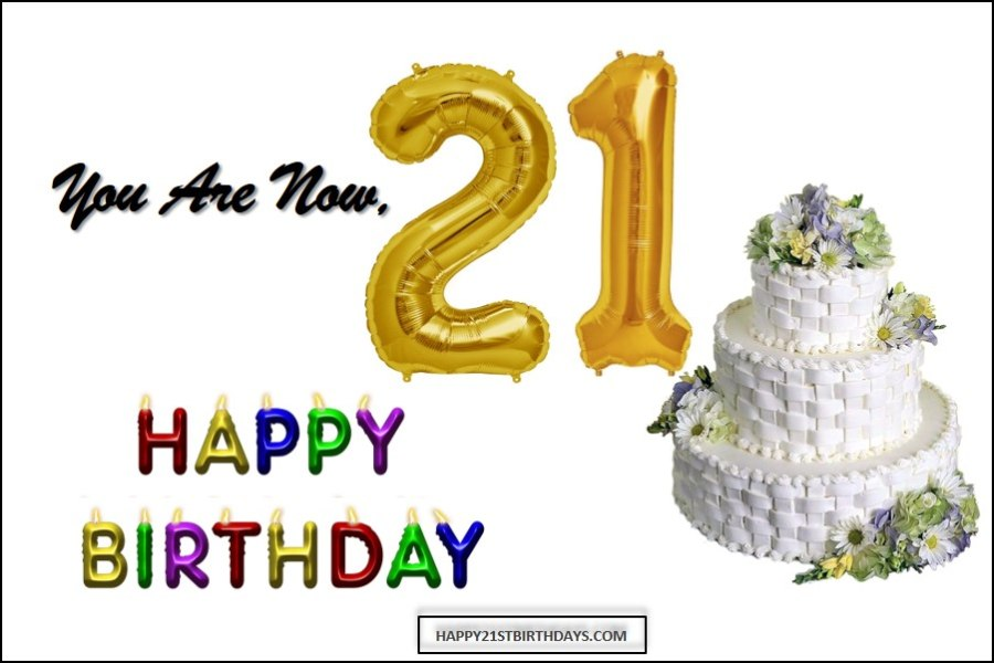 100 Inspirational 21st Birthday Quotes for 21 Years Old Happy 21st