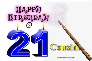 Happy 21st Birthday Cousin