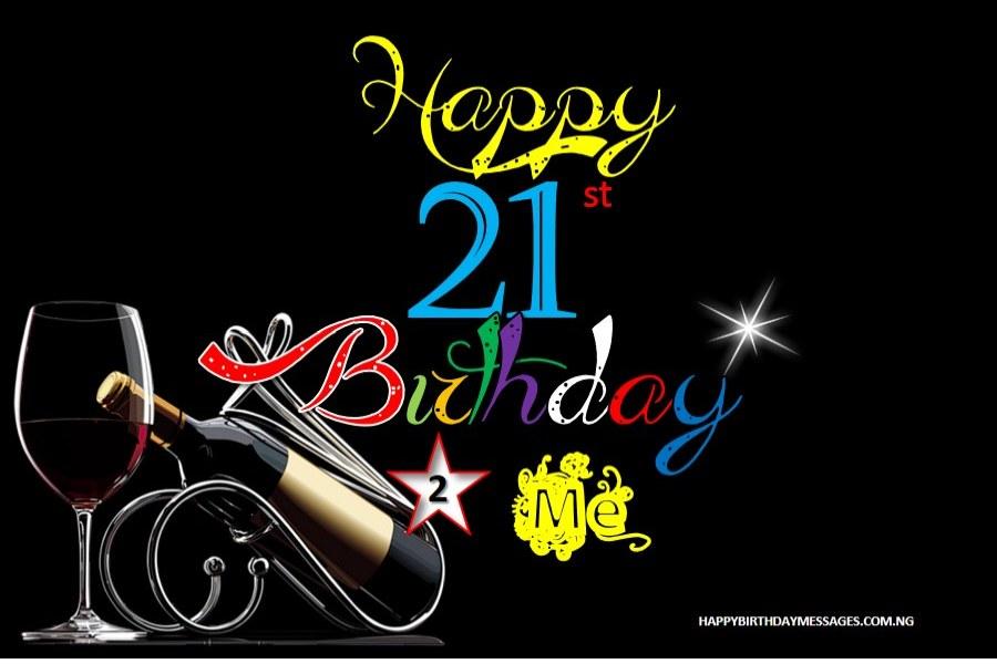 50 Happy 21st Birthday Messages For Myself Happy 21st Birthdays