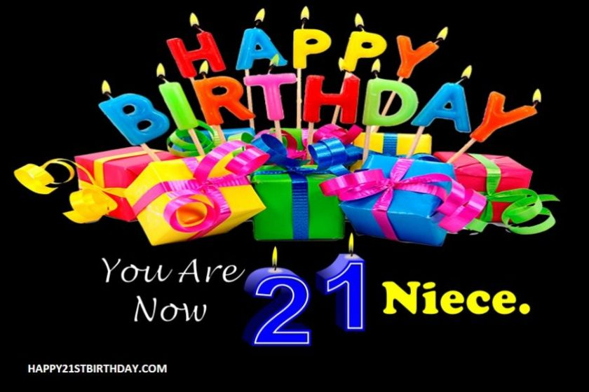 70 Happy 21st Birthday Wishes For Niece Turning 21